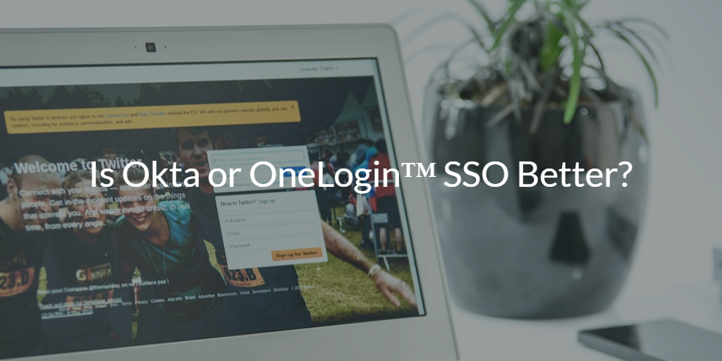 Is Okta or OneLogin™ SSO Better? | JumpCloud