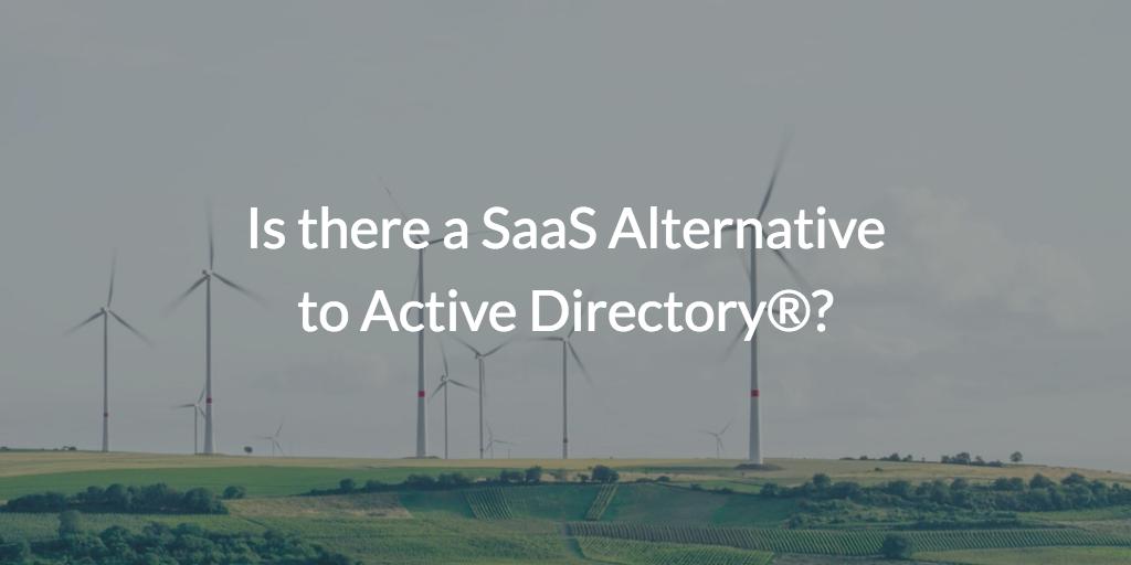 SaaS Alternative to Active Directory