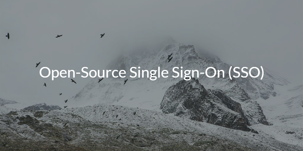 Open-Source Single Sign-On (SSO)