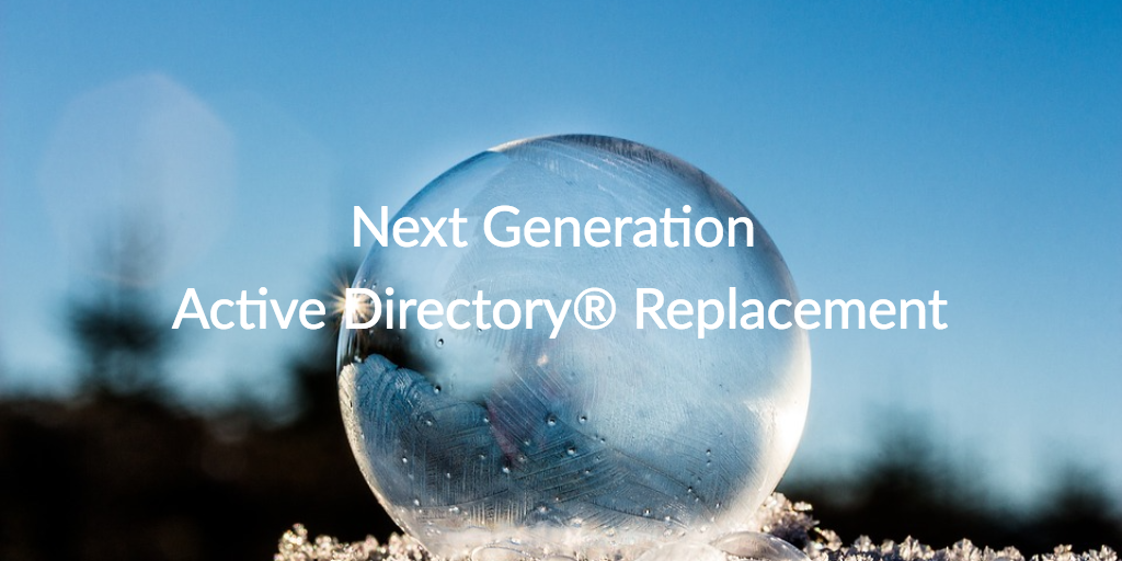 next generation active directory replacement