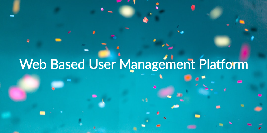 web based user management platform