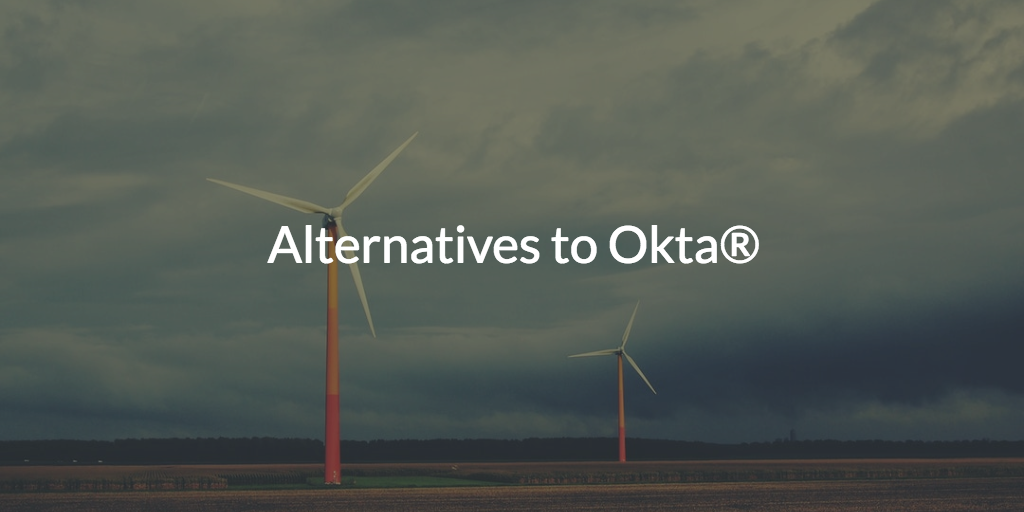 alternatives to okta