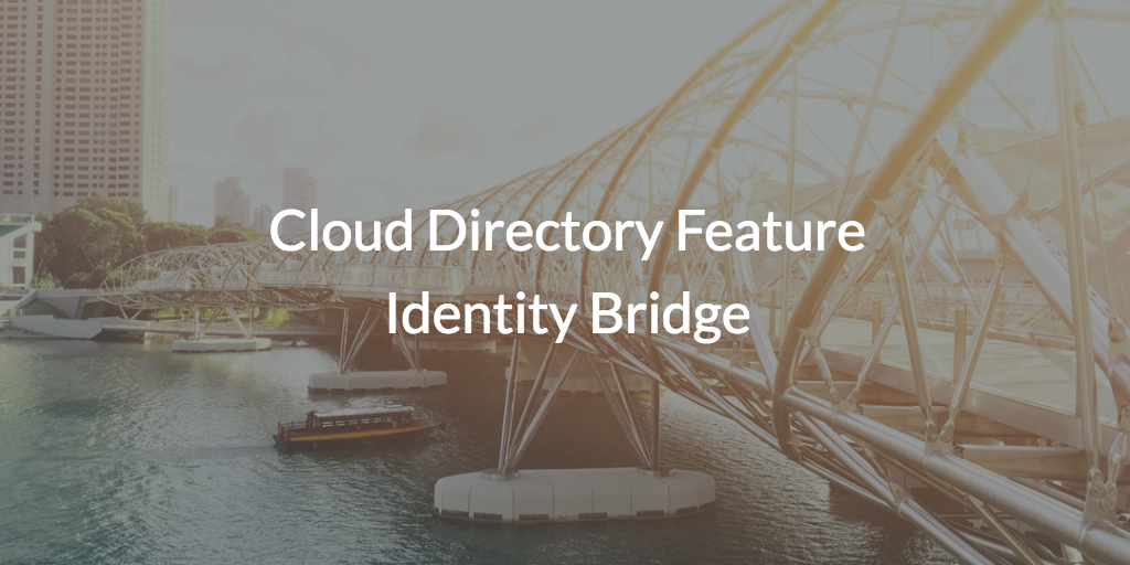 Cloud Directory Feature Identity Bridge