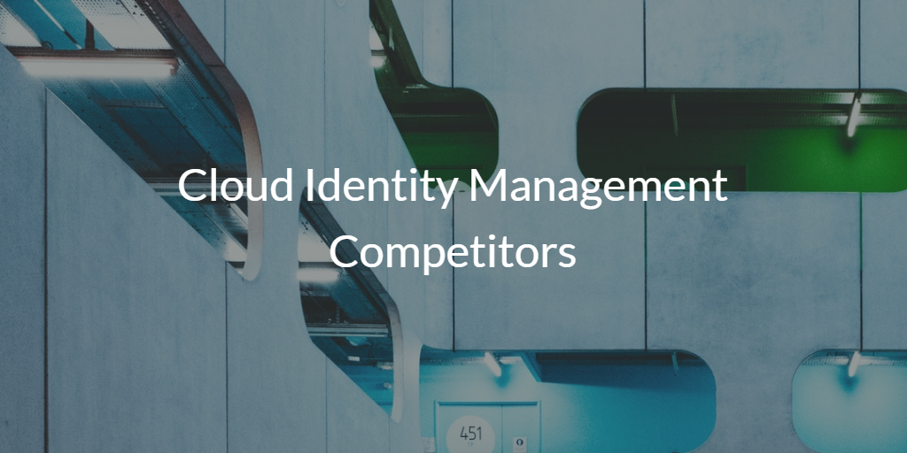 Cloud Identity Management Competitors