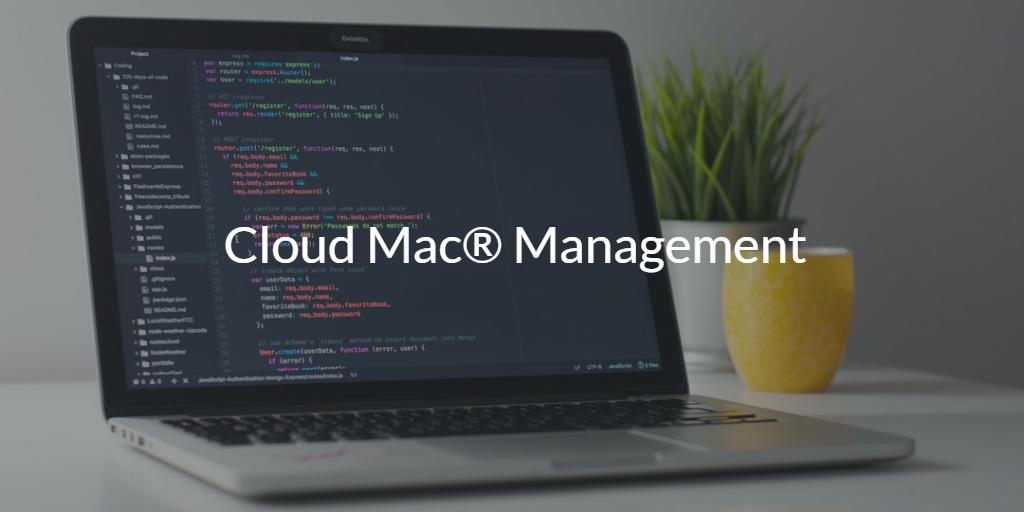 Cloud Mac Management