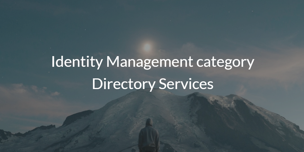 Identity Management category Directory Services