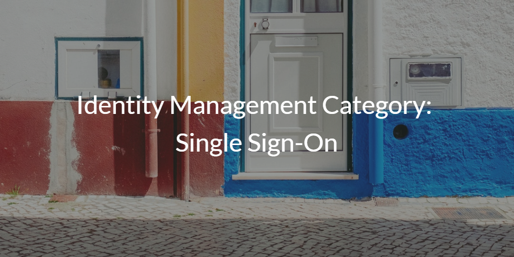 Identity Management Category: Single Sign-On