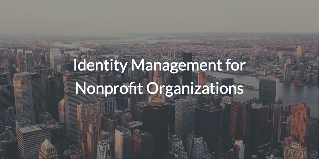 identity management for nonprofit organizations