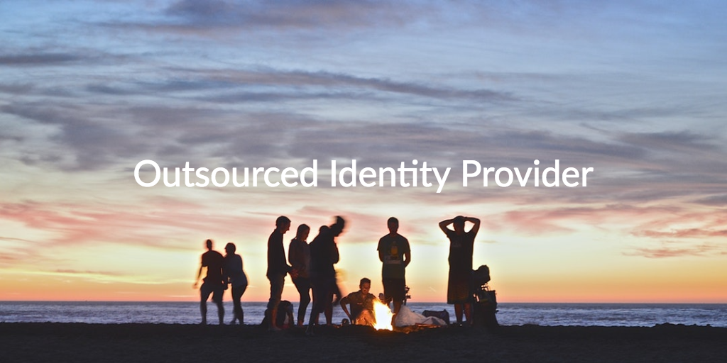 outsourced identity provider