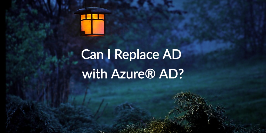 replace AD azure AD