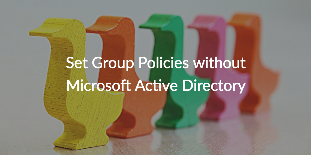 group policies microsoft active directory