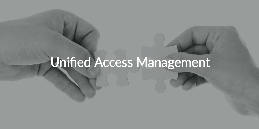 unified access management