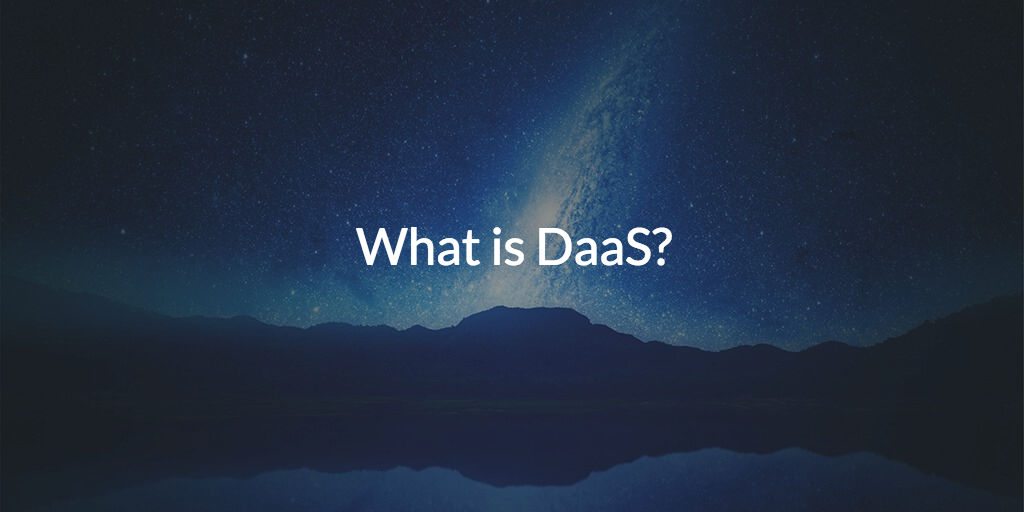What is DaaS