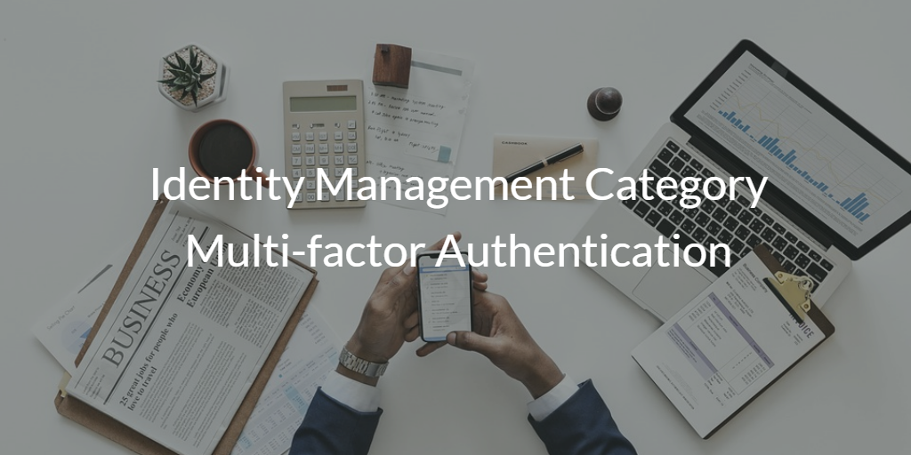 Identity Management Category Multi-factor Authentication