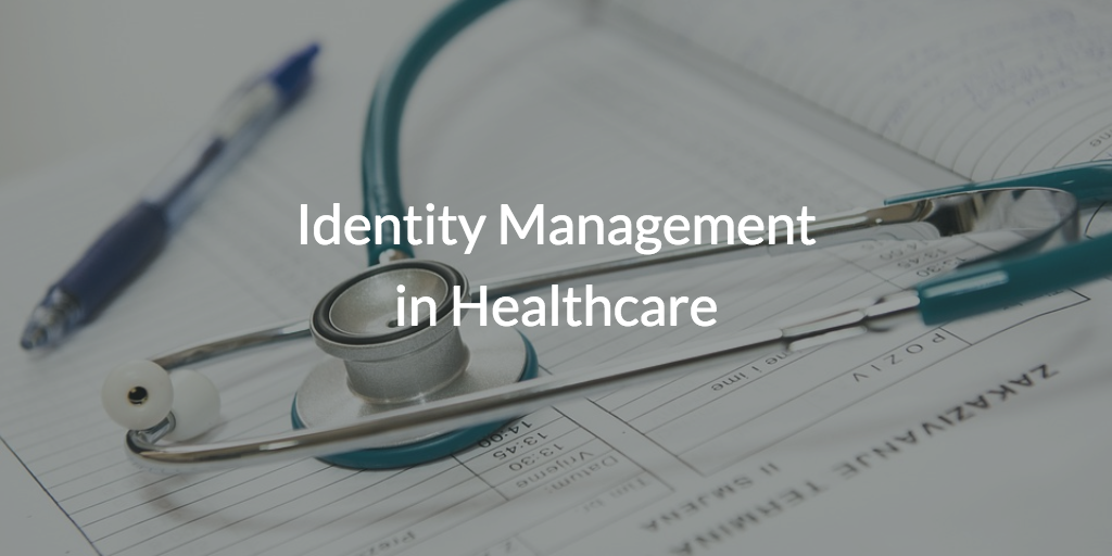identity management in healthcare