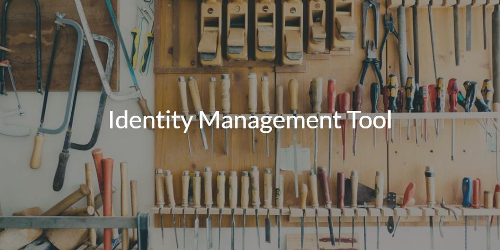Identity Management Tool