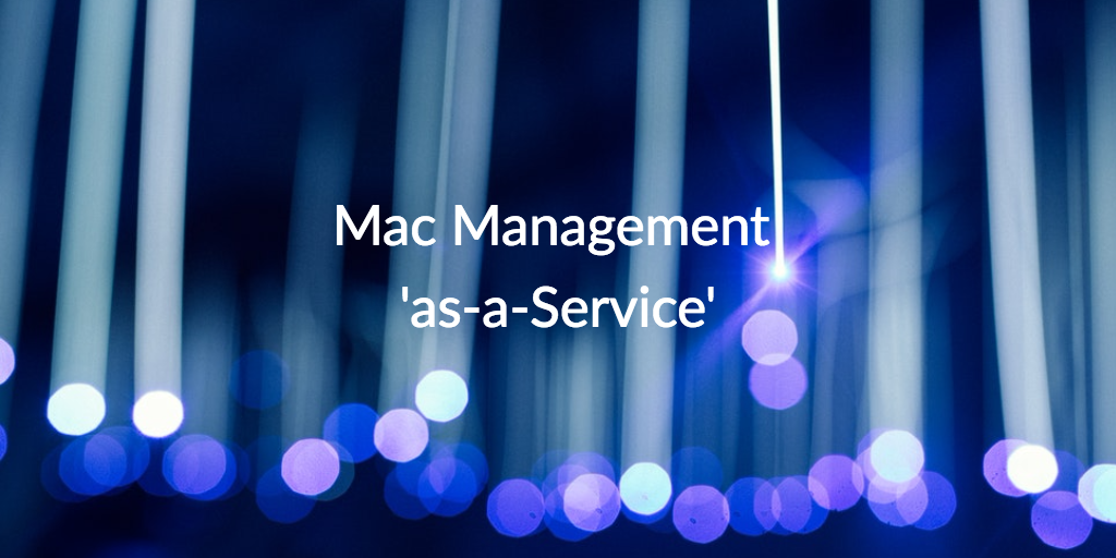 mac management as a service