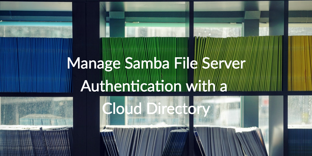 Manage Samba File Server Authentication with a Cloud