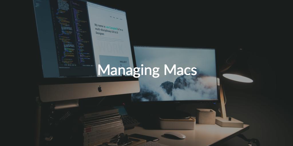managing macs