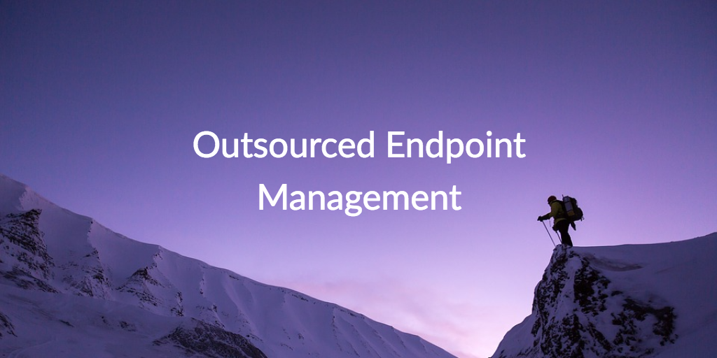 outsourced endpoint management