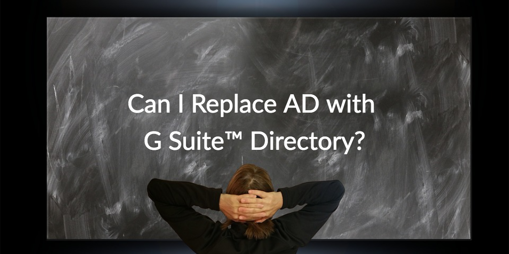 replace AD G Suite Directory