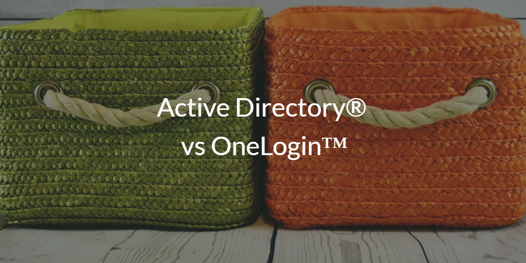 Active Directory vs OneLogin