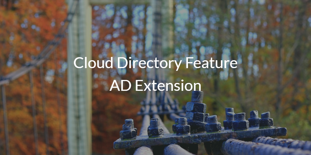 Cloud Directory Feature AD Extension