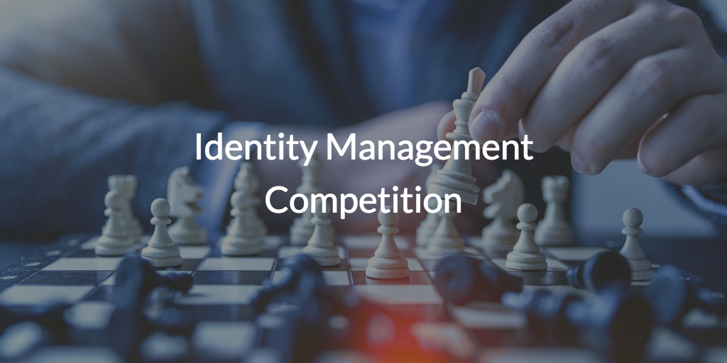 Identity Management Competition
