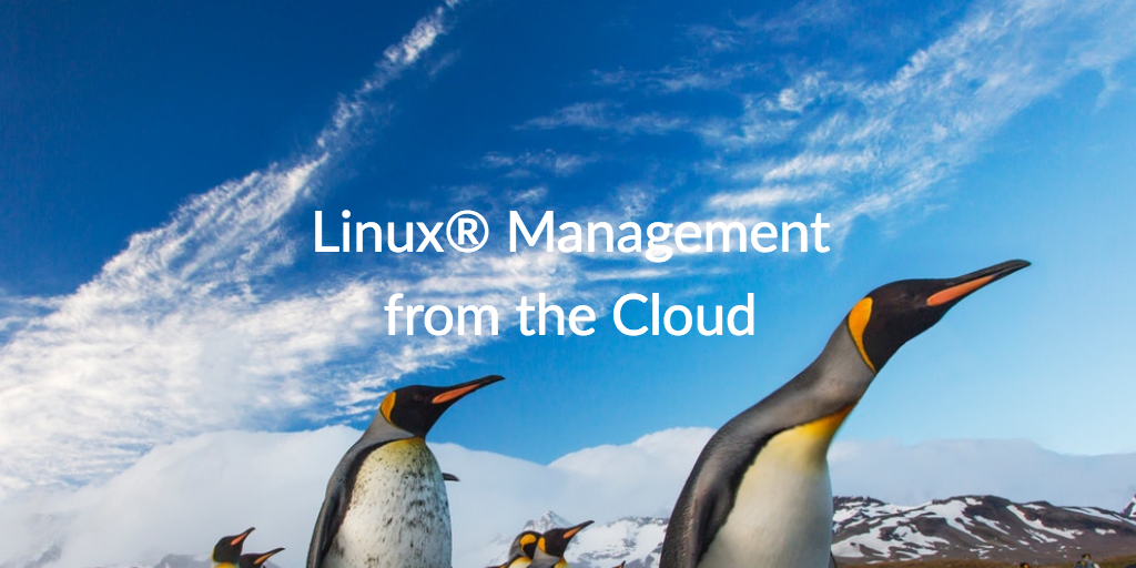 linux management from the cloud
