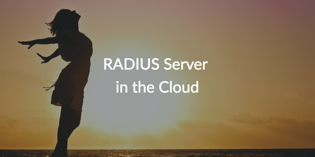 Radius Server in the Cloud