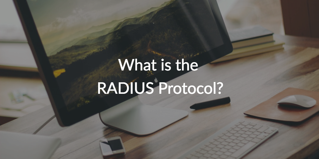 What Is The Radius Protocol Jumpcloud