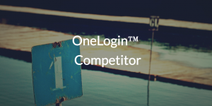 OneLogin™ Competitor