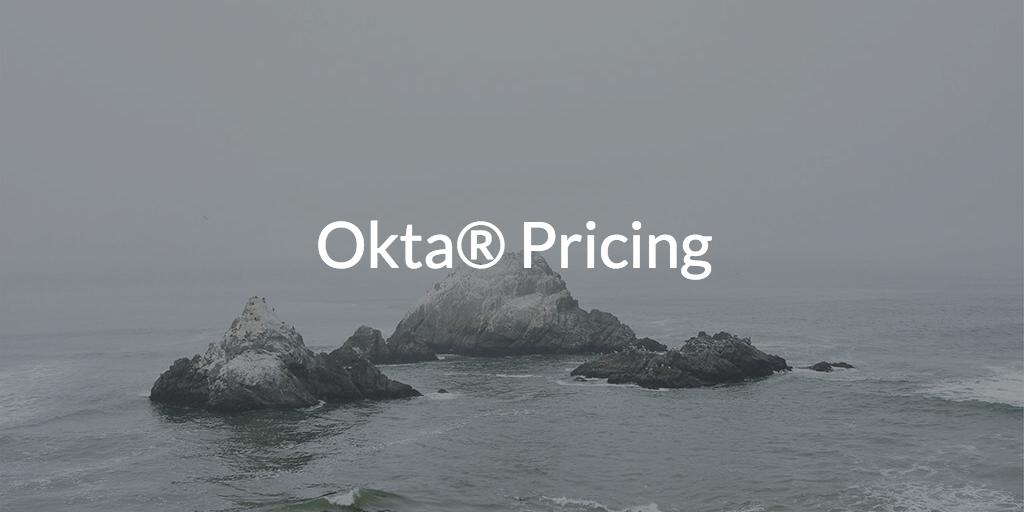 Okta Pricing