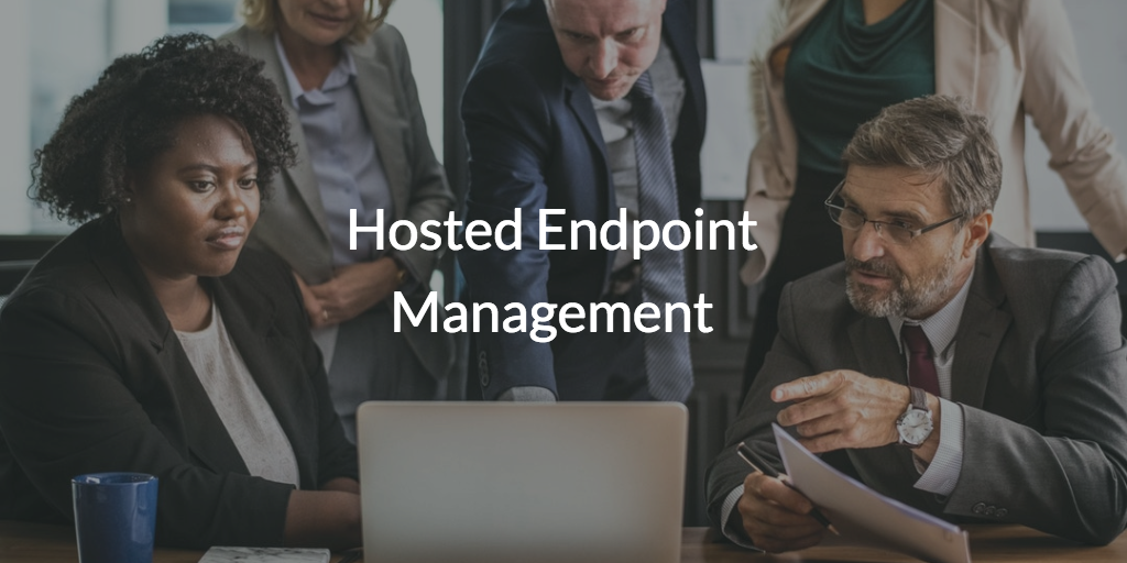 Hosted Endpoint Management