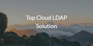 Top Cloud LDAP Solution