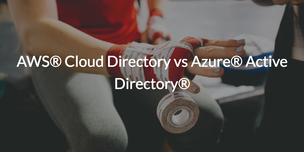 AWS Cloud Directory vs Azure Active Directory