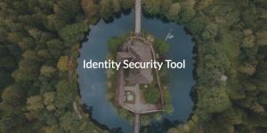 Identity Security Tool