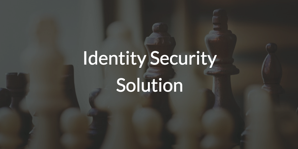 Identity Security Solution