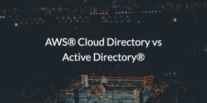 AWS® Cloud Directory vs Active Directory®