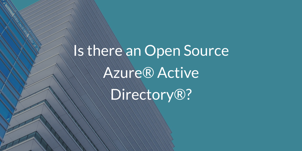 Is there an Open Source Azure® Active Directory®?