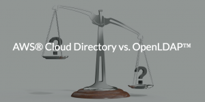 AWS<sup>®</sup> Cloud Directory vs. OpenLDAP™