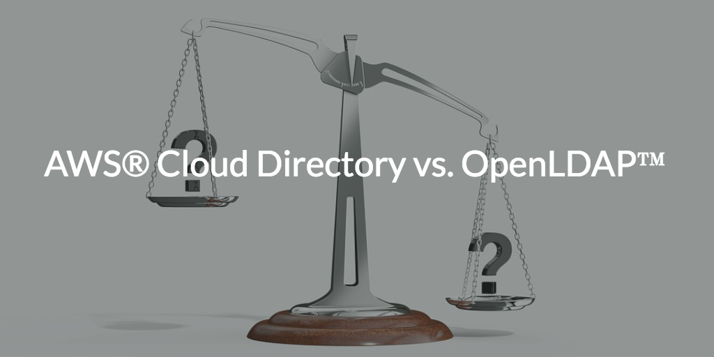 AWS® Cloud Directory vs. OpenLDAP™