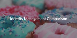 Identity Management Comparison