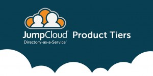 JumpCloud® Directory-as-a-Service® Product Tiers