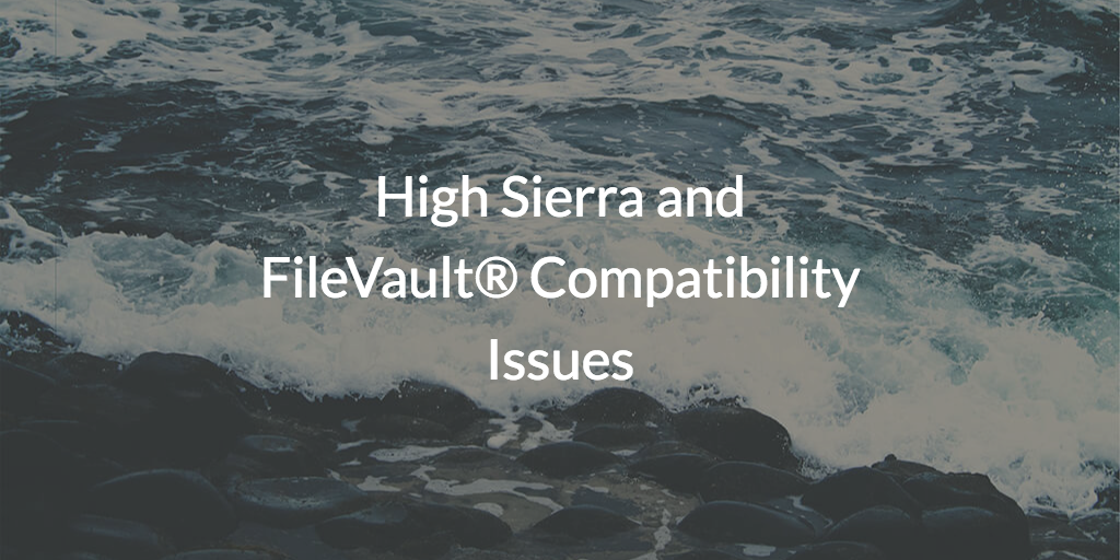High Sierra could not turn on FileVault