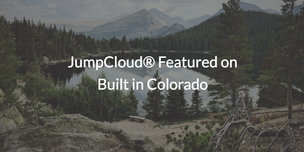 JumpCloud featured on built in Colorado