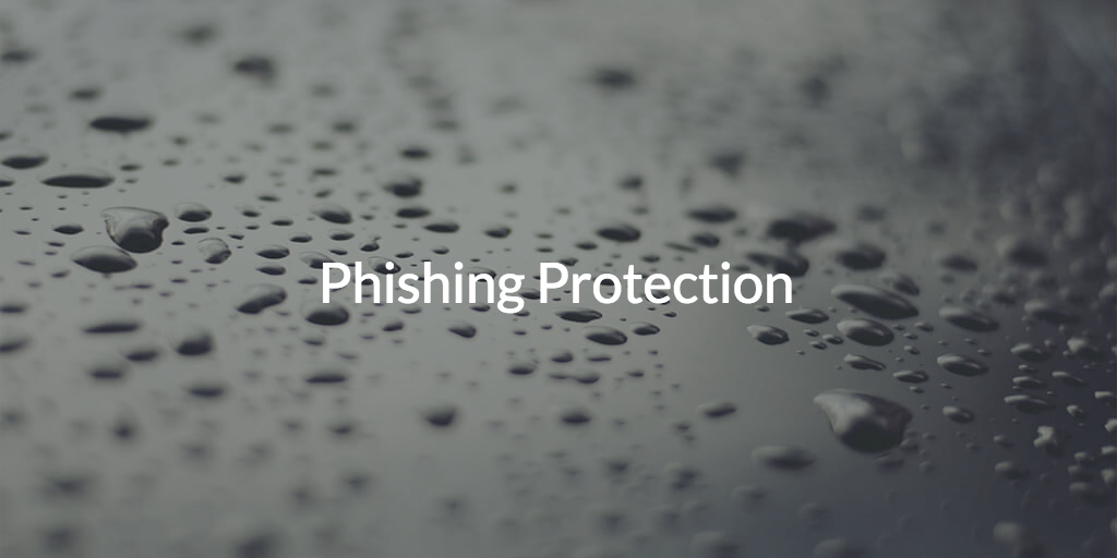 phishing protection and password management