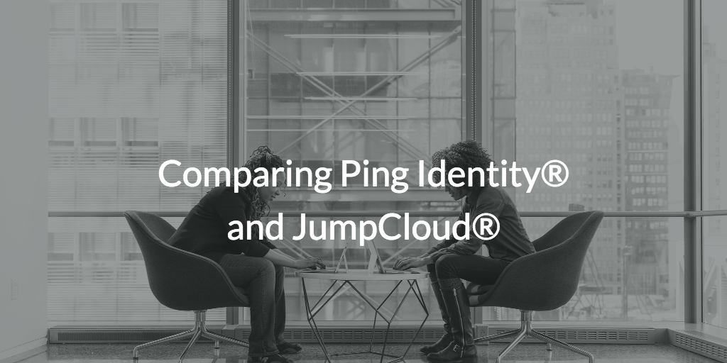Comparing Ping Identity and JumpCloud