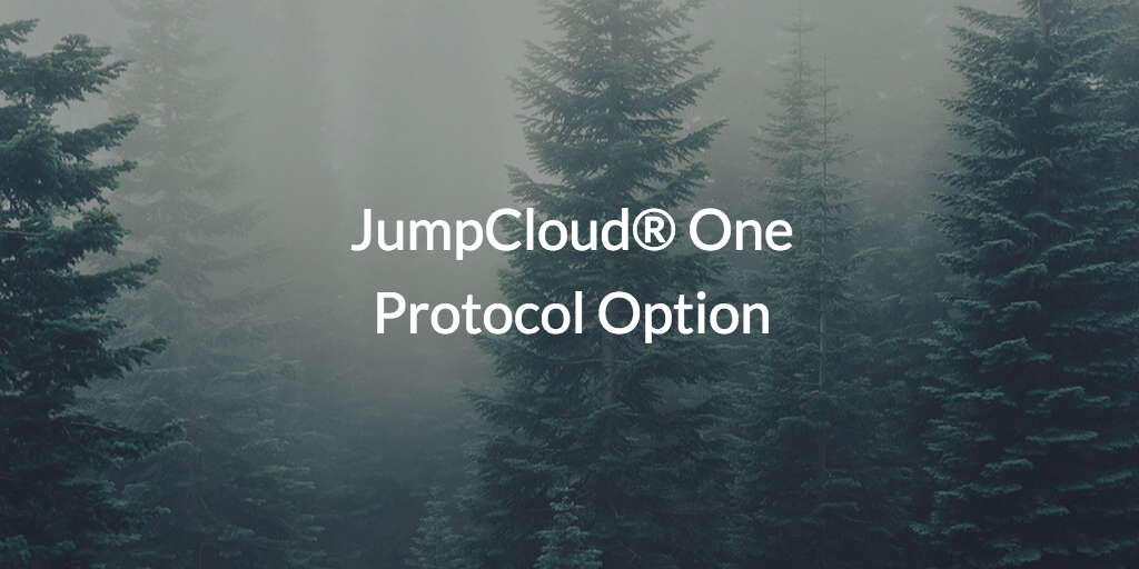 JumpCloud one protocol option