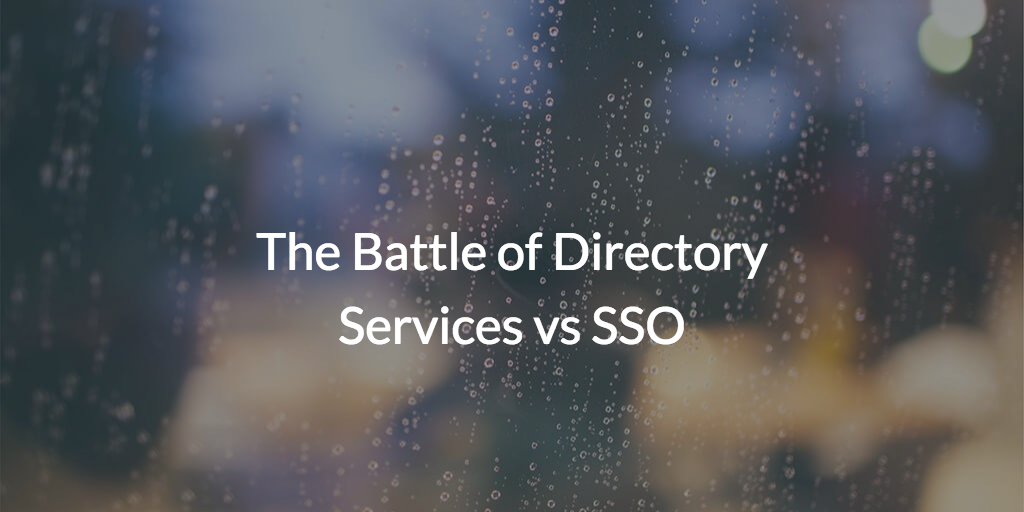 Directory services vs SSO